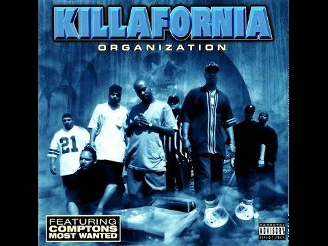 Killafornia Organization feat Compton's Most Wanted (Full Album) 1996