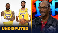 Snoop Dogg talks expectations for LeBron, Anthony Davis and the Lakers | NBA | UNDISPUTED