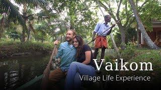 Village Life Experience - Vaikom