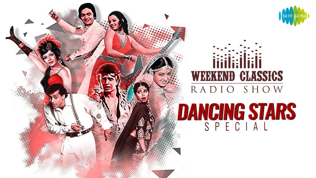 weekend-classic-radio-show-dancing-star-special-mausam-hai-gaane-ka-uljhi-hai-yeh-kis-jaal