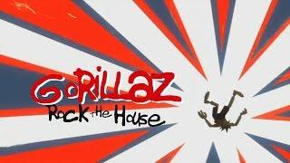 Gorillaz - Rock the House | Lyrics