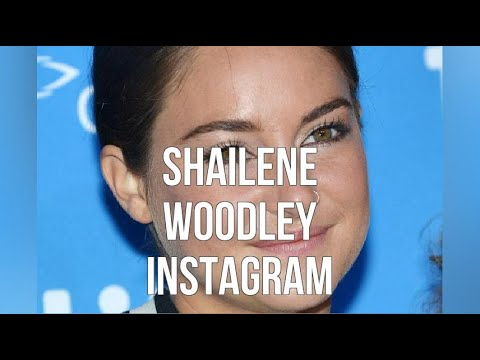 Shailene Woodley Insta...