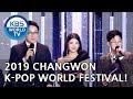 Gambar cover 2019 CHANGWON K-POP WORLD FESTIVAL | 2019 창원 케이팝 월드 페스티벌 ENG/2019.11.16