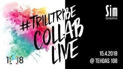 LIVE - #TRILLTRIBE COLLAB @ Tehdas 108