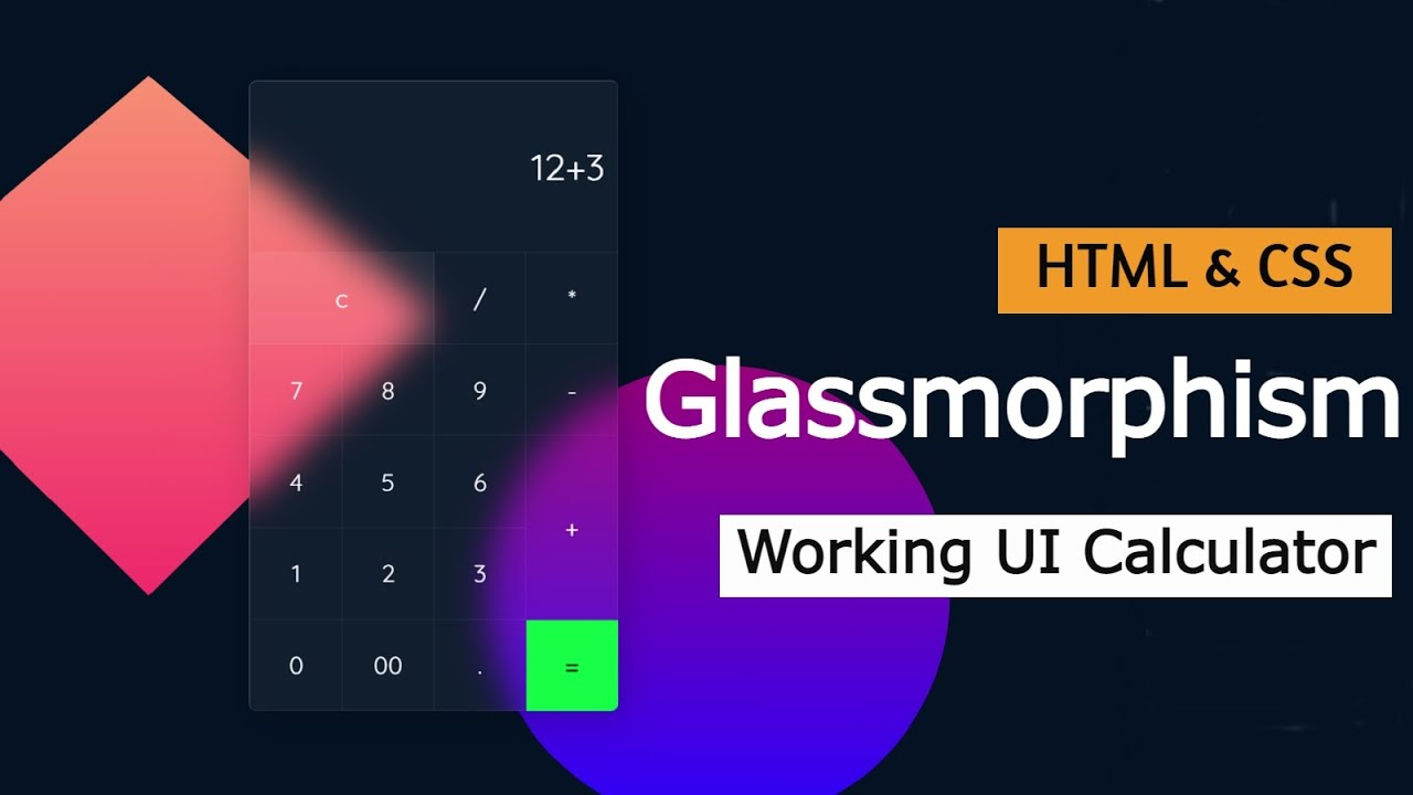 Glassmorphism Working Calculator | HTML, CSS & JavaScript