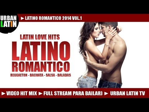 Latino Romantico Hit Mix 2014  Latin Love Hits Reggaeton, Bachata, Salsa,Baladas