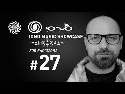 Iono Music Showcase Vol. 27  | Aioaska for Radiozora