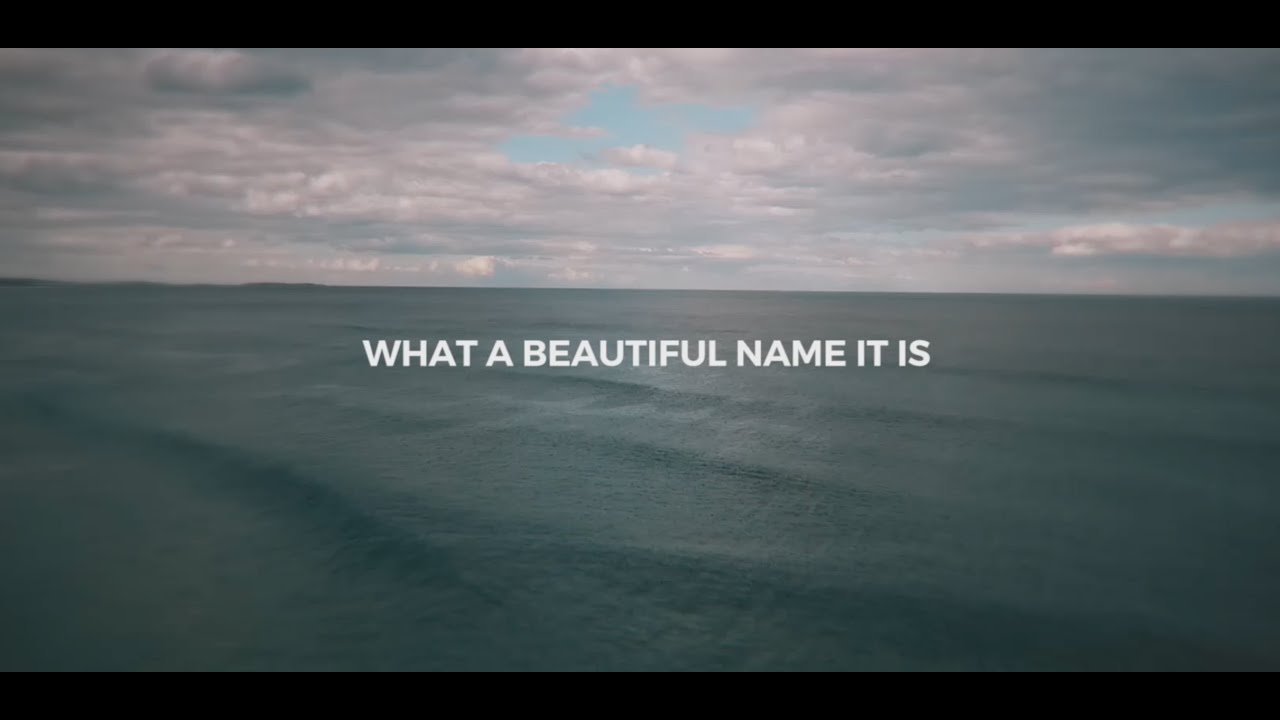 Godly Wallpaper Quotes What A Beautiful Name Lyric Video Hillsong Worship Let