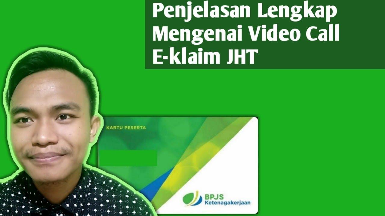 Penjelasan Mengenai Video Call Klaim BPJS Ketenagakerjaan Online