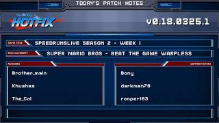 GDQ Hotfix Presents: SpeedRunsLive Season 2 Week 1: Super Mario Bros - Warpless
