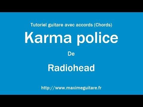 Karma Police Radiohead Tutoriel Guitare Avec Accords Et