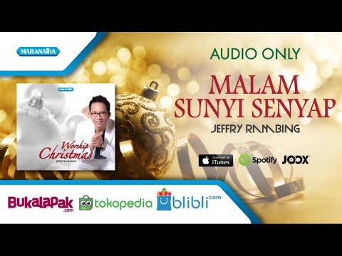 Malam Sunyi Senyap - Jeffry Rambing (Audio)