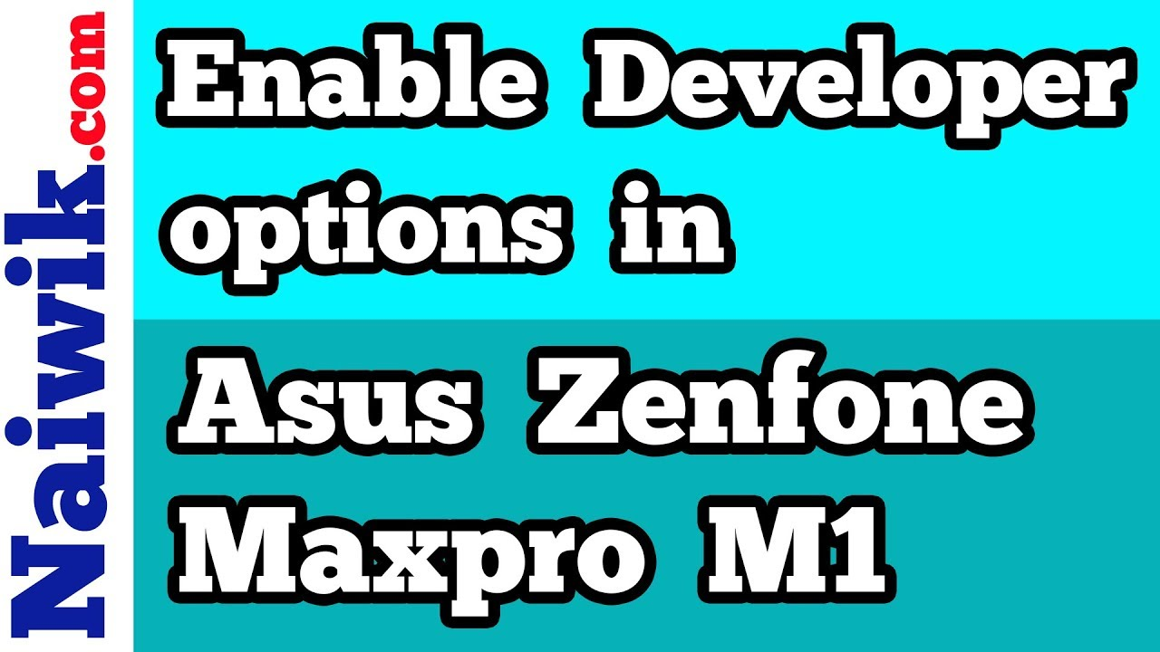 Enable Developer options in Asus Zenfone Max Pro M1 | USB-Debugging mode
