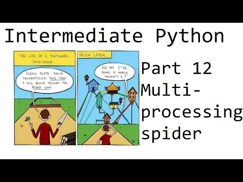 Multiprocessing spider example - Intermediate Python Programming p.12
