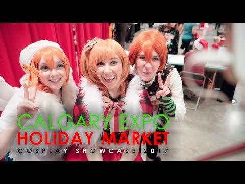 Calgary Expo Holiday Market 2017 - Cosplay Showcase