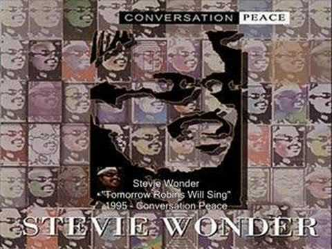 Stevie Wonder - Tomorrow Robins Will Sing mp3