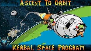 """Kerbal Space Program """"Выход на орбиту"""" Обучение - Гайд"""