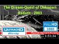 The Dream-Quest of Unknown Kadath (2003) *F.u.l.l* *M.o.V.i.e*