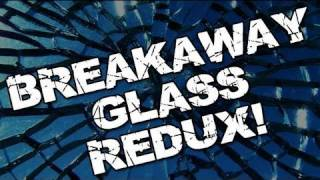 make cheap breakaway glass better bfx