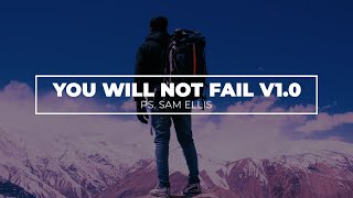 You Will Not Fail It's a Promise v1.0