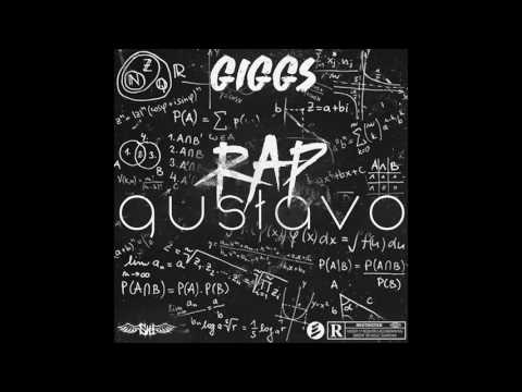 Giggs -  Rap Gustavo (Official Audio)