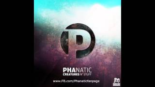 Phanatic - Psychedelic Science (Original Mix)
