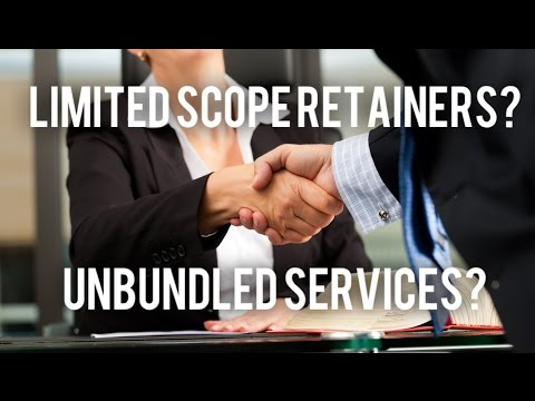 unbundled-legal-services-&-limited-scope-retainers??!