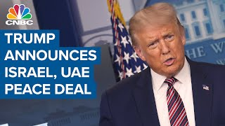 Trump announces peace deal between Israel and UAE