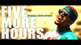Deorro x Chris Brown   Five More Hours HD