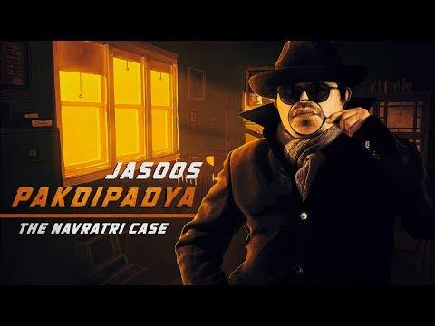 Jasoos Pakdipadya: The Navratri Case | The Comedy Factory