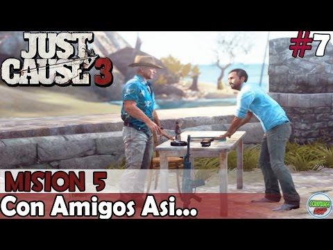 Just Cause 3 | Con Amigos Asi... | Mision 5 | En PC Español Sin Comentarios 1080p 60fps