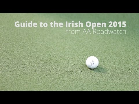 Irish Open 2015 - Traffic & Travel Guide