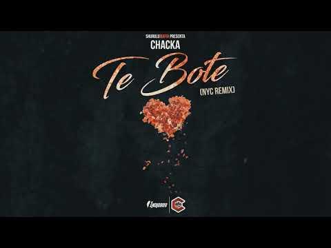 Te Bote   Chacka NYC Remix