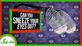 Can Sneezing Make Your Eye Pop Out?