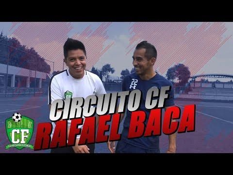 CIRCUITO CF - RAFAEL BACA