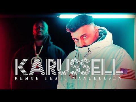 REMOE ft. MANUELLSEN - KARUSSELL 🎠🎡 (Prod. Remoe x Jum