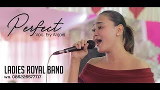 COVER PERFECT - Ery Anjani - New Ladies Royal Band