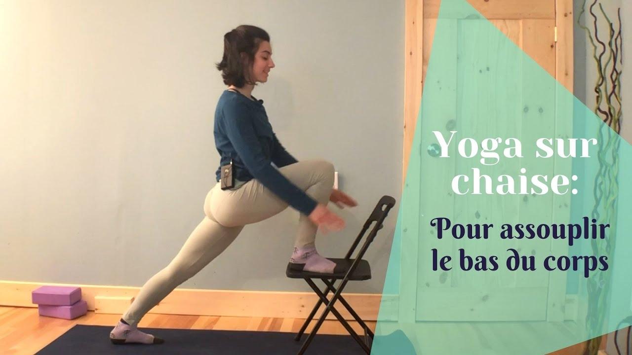 Yoga sur chaise pour assouplir le bas du corps