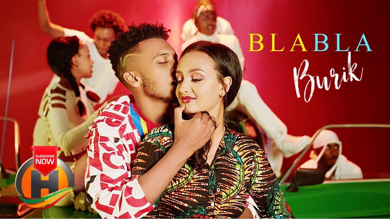 Download Burik - Bla Bla | ብላ ብላ - New Ethiopian Music 2021 (Official Video)