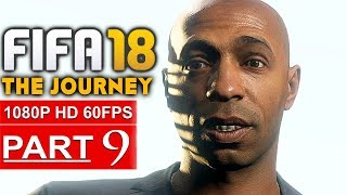 Video FIFA 18 THE JOURNEY Gameplay Walkthrough Part 9 [1080p HD 60FPS] - No Commentary (FULL GAME) download MP3, 3GP, MP4, WEBM, AVI, FLV Desember 2017