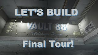Fallout 4 Let's Build: Vault 88 - FINAL TOUR