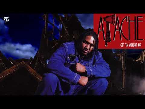Apache - Get Ya Weight Up