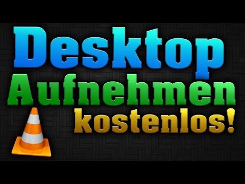 desktop-kostenlos-aufnehmen!---mit-dem-vlc-media-player!---in-fullhd-aufzeichnen!---tutorial