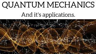 Quantum mechanics    Quaฑtum mechanics applications    physics    Learning Arena