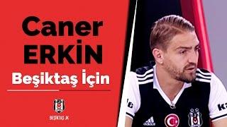 Caner Erkin: 'Beşiktaşımız için elimden gelen her şeyi yapacağım'