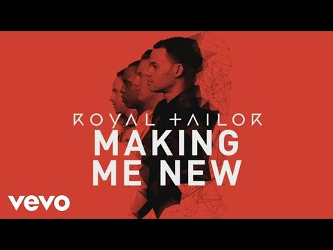 Royal Tailor - Making Me New (Official Pseudo Video)