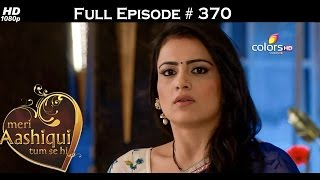 Meri Aashiqui Tum Se Hi - 4th November 2015 - मेरी आशिकी तुम से ही - Full Episode(HD)