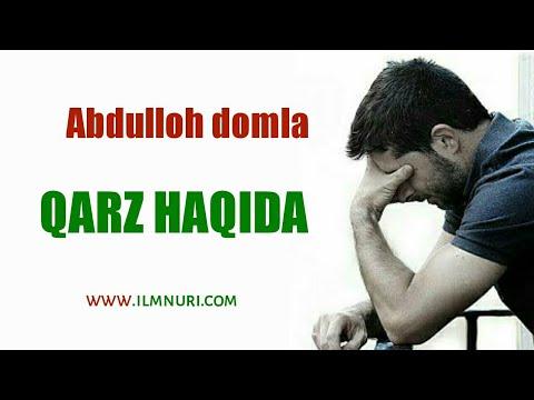 Abdulloh Domla - QARZ HAQIDA