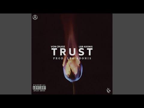 Trust (feat. Von Cruise)