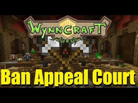 WynnCraft: Ban Appeal Court